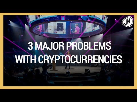 3 major problems with cryptocurrencies - EventHorizon 2018