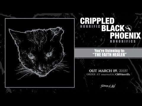 Crippled Black Phoenix - The Faith Healer (official premiere)
