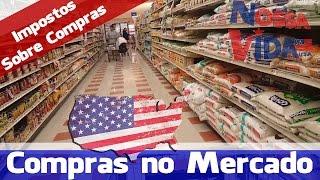 Gastos com Mercado nos Estados Unidos - É de PIRAR COM OS IMPOSTOS