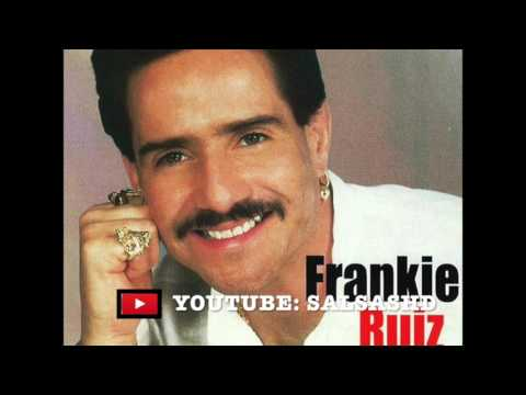 Frankie Ruiz El Papa de La Salsa - Salsa MIX Vol 1 Grandes Exitos  UNA HORA COMPLETA