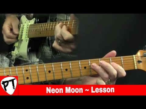Neon Moon Guitar Lesson 1 Brooks & Dunn Brent Mason