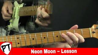 Neon Moon Guitar Lesson 1 Brooks & Dunn Brent Mason