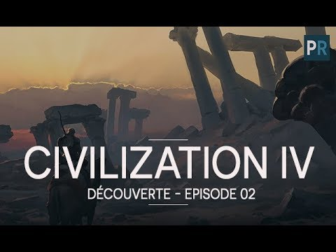 [FR][4X] CIVILIZATION IV - Doctrines & religions - ep.2