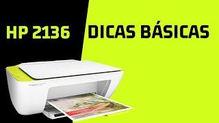 5 dicas sobre a impressora HP DeskJet 2136