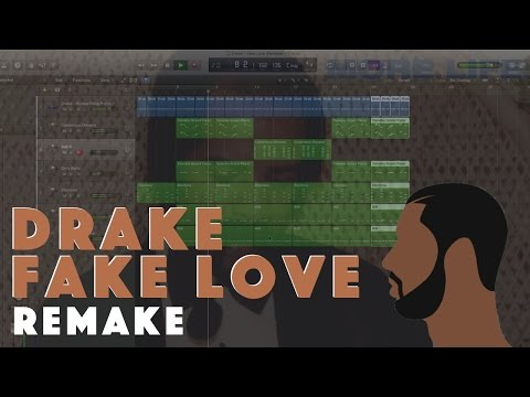 Making a Beat: Drake - Fake Love (Remake)