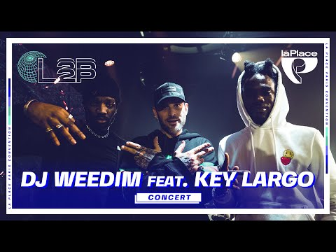 Youtube: DJ Weedim ft. Key Largo (live) @ La Place | L2P Convention