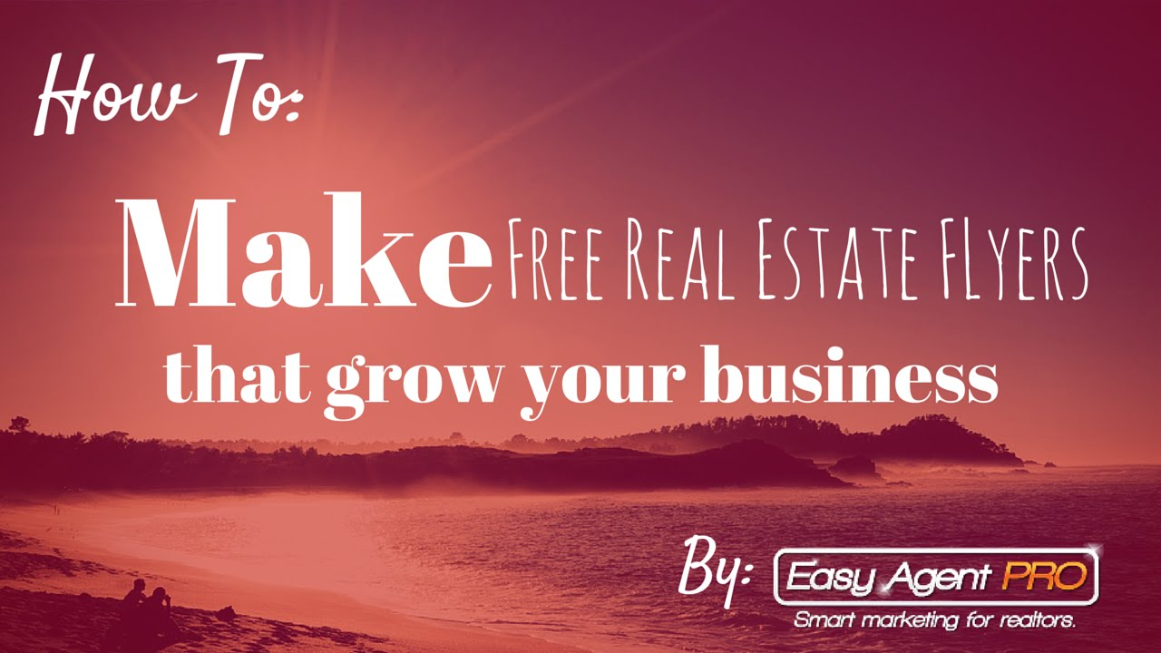 How To Make Free Real Estate Flyer Templates In Under 3 Minutes