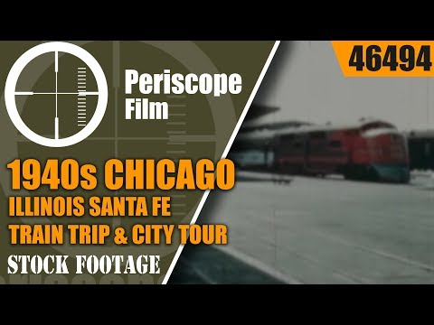1940s CHICAGO ILLINOIS  SANTA FE TRAIN TRIP & CITY TOUR  46494