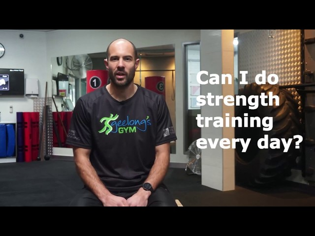 Can I do strength training every day?