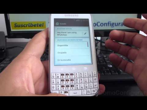 Como Cambiar El Estado De Whatsapp En Android Samsung Galaxy Chat B5330 Español Full HD