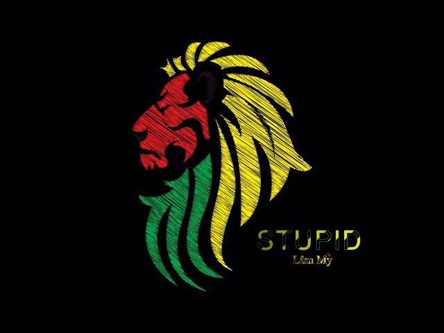 Stupid - Lâm Mỳ