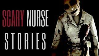10 TRUE Scary Nurse Stories