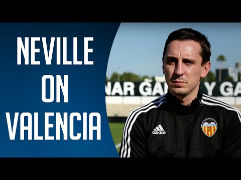 Gary Neville on his Valencia challenge | BT Sport