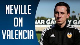 Gary Neville on his Valencia challenge | BT Sport