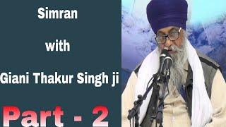 002 Simran with Giani Thakur Singh ji (Damdami Taksaal)