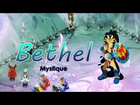 [Dofus 2.45] Bethel Mystique