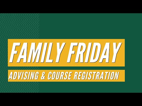 Family Friday: Academic Advising and Course Registration