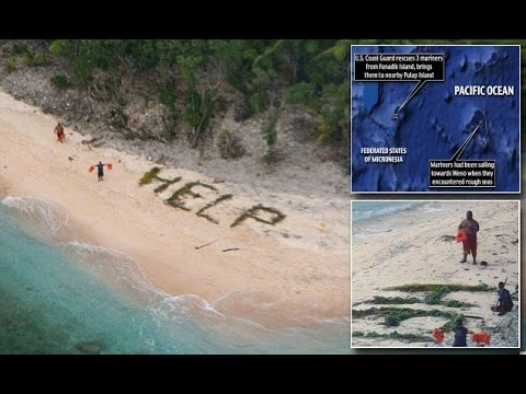 'HELP' written in Palm fronds that saved the LIVES of 3 men trapped on island for 3 days in Pacific