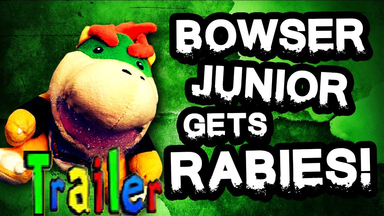 Sml Trailer Bowser Junior Gets Rabies Youtube