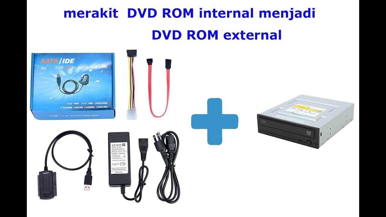 Merakit Dvd Rom Internal Menjadi Dvd Rom External Usb Apa Adanya Youtube