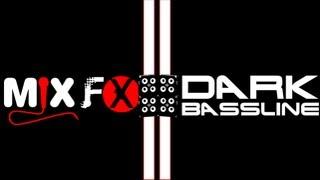 MixFX | Dark Bassliner