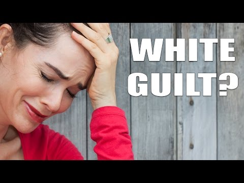 White Guilt? Shut Up.
