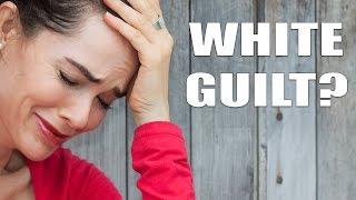 White Guilt? Shut Up.