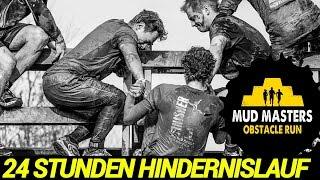 Let´s Run #45 - 24 Stunden Extrem MudMasters Hindernislauf - 60km bis zur totalen Zerstörung