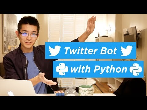 How To Create A Twitter Bot With Python | Build A Startup #4
