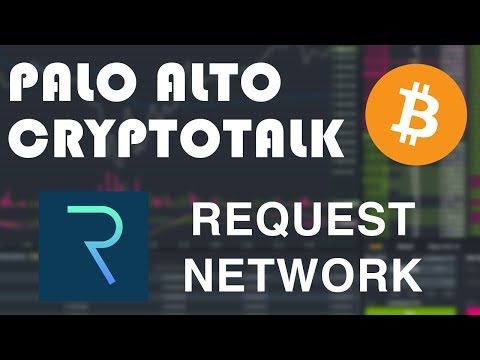 (REQ) Request Network Token Recap (Palo Alto Crypto Talks) Dec 18, 2017