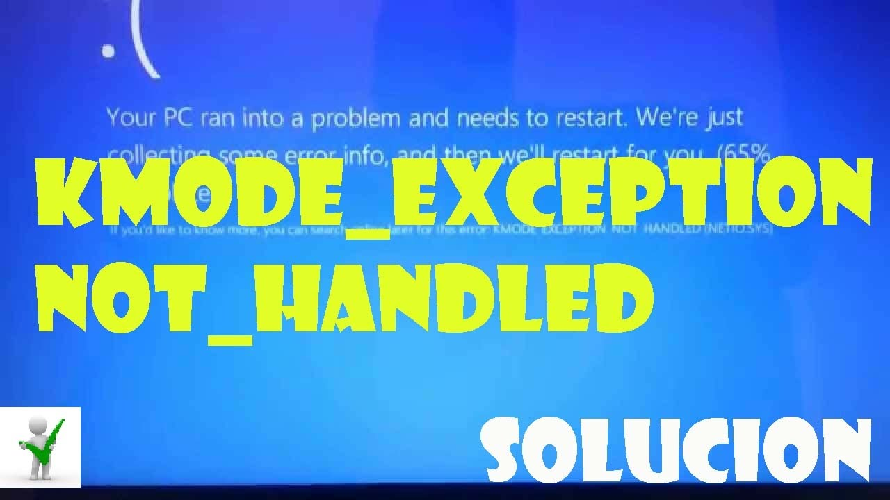 kmode exception not handled windows 10 solucion