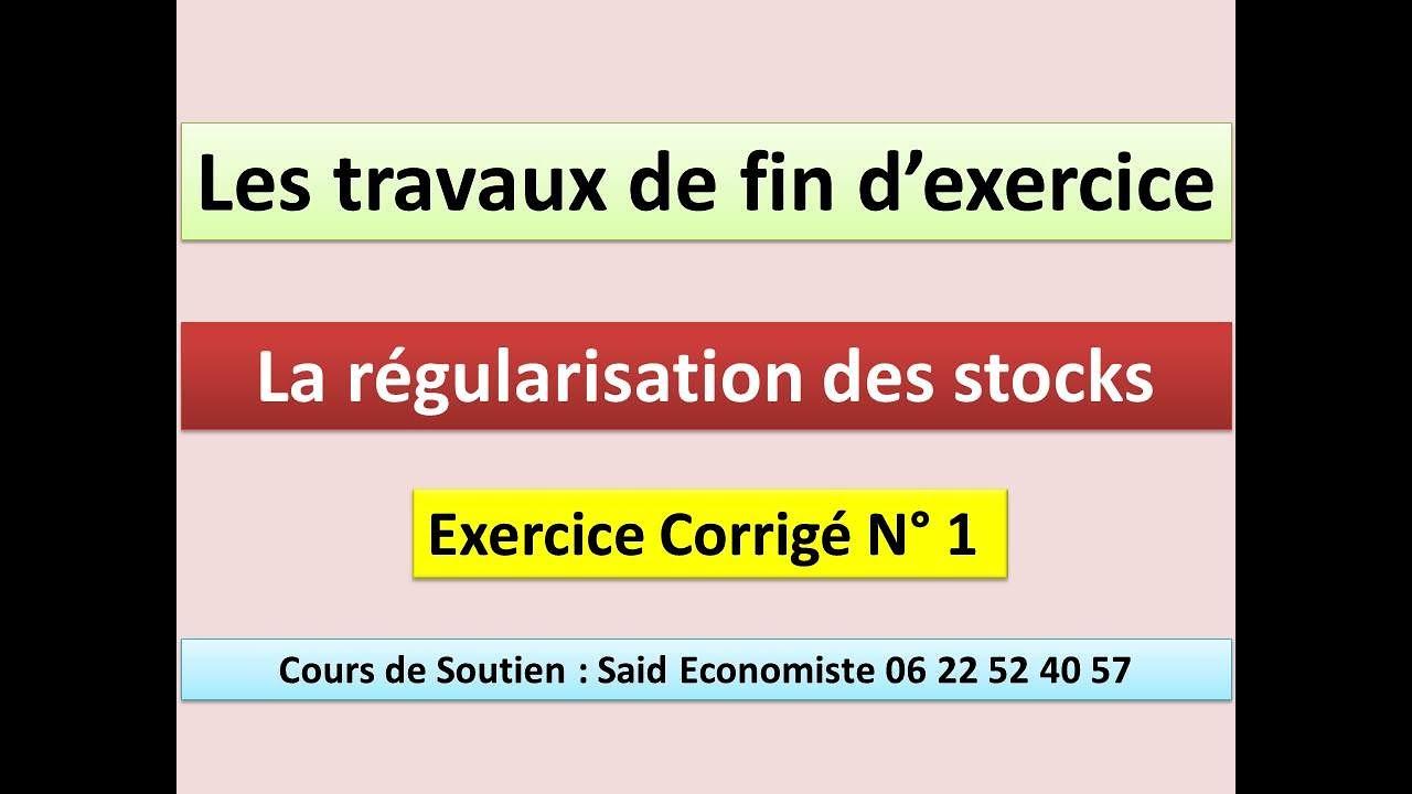 La Régularisation des stocks : Exercice corrigé N°1 - YouTube