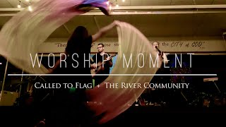 10,000 Reasons //  The River Church Worship Team // Flags Dance Ft: Claire CALLED TO FLAG