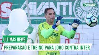 Ultimas News! Palmeiras faz ultimo treino e viaja para enfrentar o Internacional. GE 31/05/2017