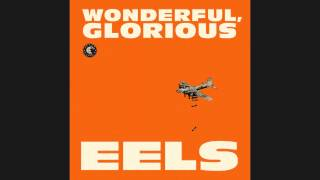 EELS - Open My Present [Audio Stream]