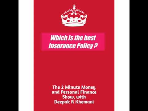 Which is the Best Insurance Policy | Best policy for Instance