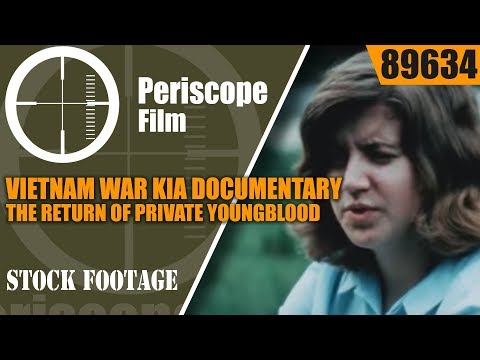 VIETNAM WAR KIA DOCUMENTARY  THE RETURN OF PRIVATE YOUNGBLOOD 89634