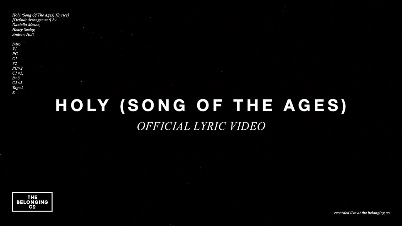 Holy (Song Of The Ages)(Official Lyric Video) // The Belonging Co
