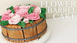 How to make a Flower Barrel Cake - Laura Loukaides