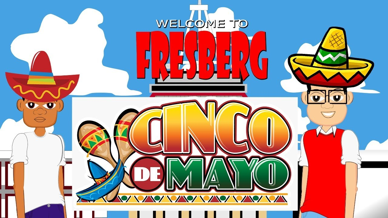 Cinco De Mayo For Kids Cartoons Online Educational Video For