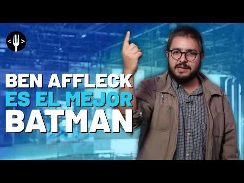 ¿POR QUÉ BEN AFFLECK ES EL MEJOR BATMAN?