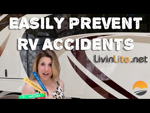 Prevent RV Accidents - Must Have For All New Owners
