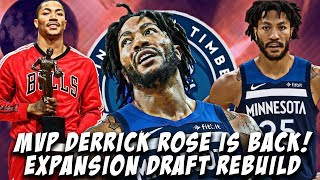 THE  MVP IS BACK! DERRICK ROSE EXPANSION DRAFT REBUILD CHALLENGE! NBA 2K19 MY LEAGUE