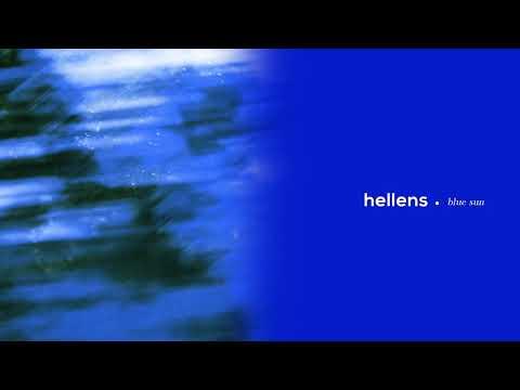 Hellens - Blue Sun (Official Audio)