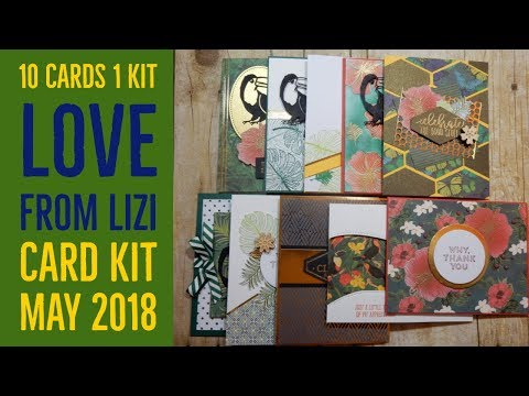 10 Cards 1 Kit | Love from Lizi | May 2018