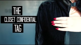 The Closet Confidential Tag! Thumbnail