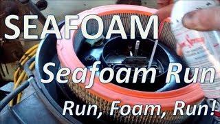 Seafoam. Seafoam Run. Run foam! Run!