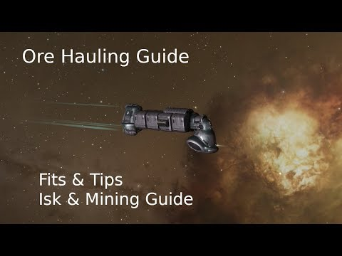 Ore Hauling New Player Guide - Mining, Isk & Fit Guide Miasmos