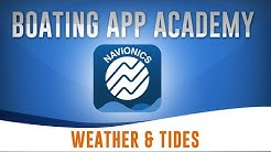 How to Use the Weather and Tides Feature on the Navionics Boating App