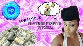 UNLIMITED FEATURE POINTS TUTORIAL *** THE TRUTH ON HACKS** Step by Step